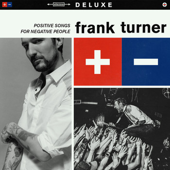 Frank Turner - Positive Songs For Negative People (Deluxe)