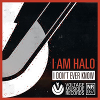 i AM HALO - I Don't Ever Know