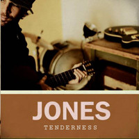 Jones - Tenderness