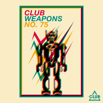 Various Artists - Club Weapons, No. 75