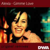 Alexia - Gimme Love (Original Remixes)