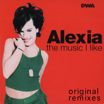 Alexia - The Music I Like (Original Remixes)
