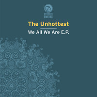 The Unhottest - We All We Are EP