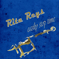 Rita Reys - Easily Stop Time