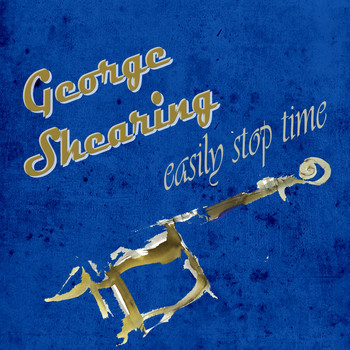George Shearing, Nancy Wilson - Easily Stop Time