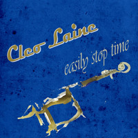 Cleo Laine - Easily Stop Time