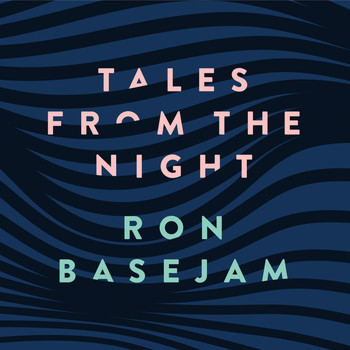 Ron Basejam - Tales From The Night