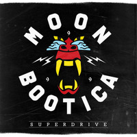 Moonbootica - Superdrive