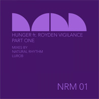 Natural Rhythm - Hunger (feat. Royden Vigilance)