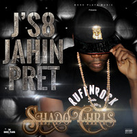 Shado Chris - J's8 jahin prêt (Explicit)