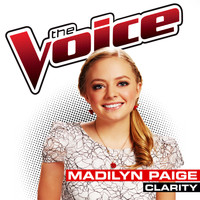 Madilyn Paige - Clarity (The Voice Performance)