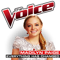 Madilyn Paige - Everything Has Changed (The Voice Performance)