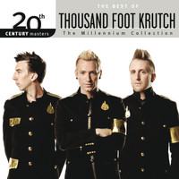 Thousand Foot Krutch - 20th Century Masters - The Millennium Collection: The Best Of Thousand Foot Krutch