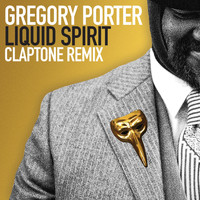 Gregory Porter - Liquid Spirit (Claptone Remix)