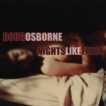 Doug Osborne - Nights Like These