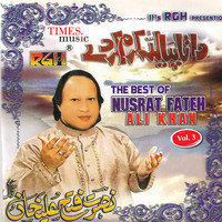 Nusrat Fateh Ali Khan - The Best of Nusrat Fateh Ali Khan, Vol. 3