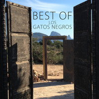 Los Gatos Negros - Best Of