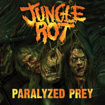 Jungle Rot - Paralyzed Prey