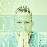 Tyler Stenson - Say No More