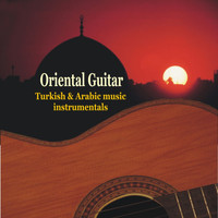 Various Artists - Oriental Guitar - Turkish & Arabic Instrumental Music