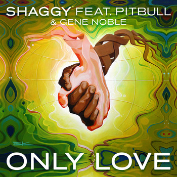 Shaggy feat. Pitbull & Gene Noble - Only Love