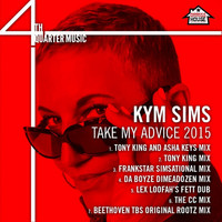Kym Sims - Take My Advice 2015