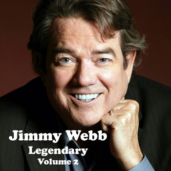 Jimmy Webb - Legendary, Vol. 2