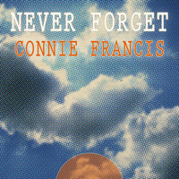Connie Francis - Never Forget
