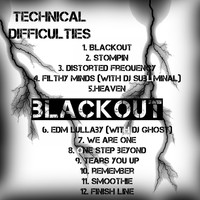 Technical Difficulties - Blackout