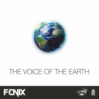 DJ Fenix - The Voice of the Earth - Single