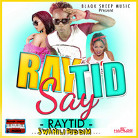Raytid - Rayrid Say - Single