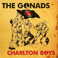 The Gonads - Charlton Boys
