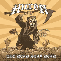 Huron - The Dead Stay Dead (Explicit)
