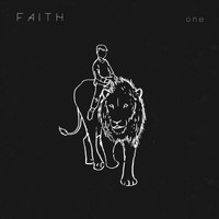 Faith - One