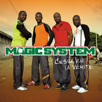 Magic System - Cessa kié la vérité