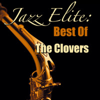 The Clovers - Jazz Elite: Best Of The Clovers