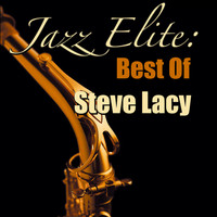 Steve Lacy - Jazz Elite: Best Of Steve Lacy