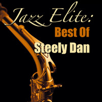 Steely Dan - Jazz Elite: Best Of Steely Dan