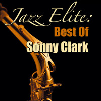 Sonny Clark - Jazz Elite: Best Of Sonny Clark
