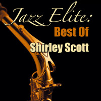 Shirley Scott - Jazz Elite: Best Of Shirley Scott