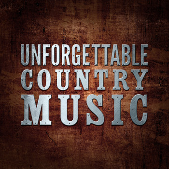 Various Artists - Unforgettable Country Music