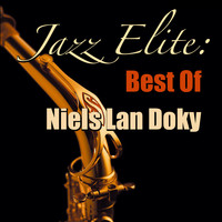 Niels Lan Doky - Jazz Elite: Best Of Niels Lan Doky