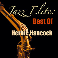 Herbie Hancock - Jazz Elite: Best Of Herbie Hancock
