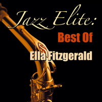 Ella Fitzgerald - Jazz Elite: Best Of Ella Fitzgerald