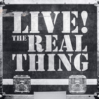 Real Thing - Live! Real Thing