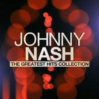 Johnny Nash - The Greatest Hits Collection