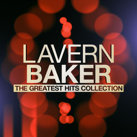 LaVern Baker - The Greatest Hits Collection