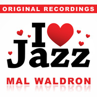 Mal Waldron - I Love Jazz