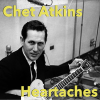 Chet Atkins - Heartaches