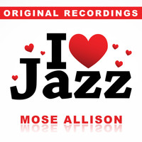 Mose Allison - I Love Jazz